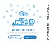internet of things concept with ... | Shutterstock .eps vector #756139372