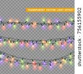 christmas lights isolated... | Shutterstock .eps vector #756155902