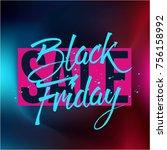 abstract vector black friday... | Shutterstock .eps vector #756158992