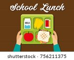 school lunch for students and... | Shutterstock .eps vector #756211375