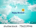 Happy Weekend Colorful Word On...