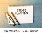 business concept   top view... | Shutterstock . vector #756313102