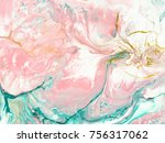 turquoise and pink hand painted ... | Shutterstock . vector #756317062
