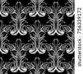 baroque seamless pattern. black ... | Shutterstock .eps vector #756339172