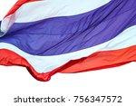 waving flag of thailand on... | Shutterstock . vector #756347572