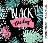 black friday tropic leaves...   Shutterstock .eps vector #756376036