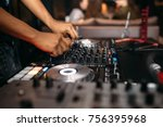close up of dj's hand playing... | Shutterstock . vector #756395968