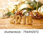 christmas card. new 2018 year. | Shutterstock . vector #756442072