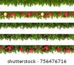 set of christmas tree branches... | Shutterstock . vector #756476716