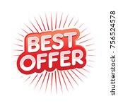 best offer illustration  best... | Shutterstock .eps vector #756524578