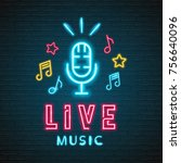 neon light glowing retro live... | Shutterstock .eps vector #756640096