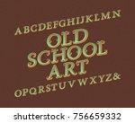 old school art typeface.... | Shutterstock .eps vector #756659332