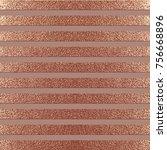 rose quartz glossy background.... | Shutterstock .eps vector #756668896