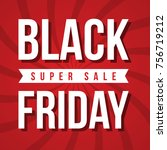 black friday sale inscription... | Shutterstock .eps vector #756719212
