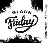 black friday typography... | Shutterstock . vector #756748852