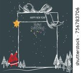 santa catch the star. christmas ... | Shutterstock .eps vector #756783706