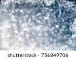 magic blue holiday abstract... | Shutterstock . vector #756849706