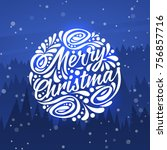 holidays greeting card with... | Shutterstock . vector #756857716