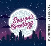 holiday greeting card with... | Shutterstock . vector #756857752