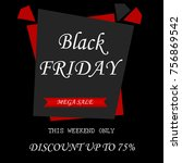 black friday sale this weekend...   Shutterstock . vector #756869542