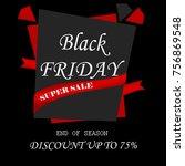 black friday sale end of season ...   Shutterstock . vector #756869548