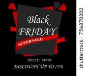 black friday sale special offer    Shutterstock . vector #756870202
