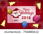 happy holidays 2018 poster wth... | Shutterstock .eps vector #756880612