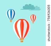airballoons flying in the blue... | Shutterstock . vector #756926305