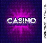 casino sign. silver shiny... | Shutterstock .eps vector #756963646