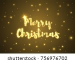 merry christmas and happy new... | Shutterstock .eps vector #756976702