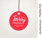 merry christmas   happy new... | Shutterstock .eps vector #756981742