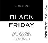 black friday sale. | Shutterstock .eps vector #757018762