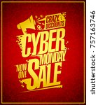 cyber monday crazy discounts... | Shutterstock .eps vector #757163746