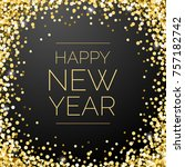 happy new year square gold... | Shutterstock .eps vector #757182742