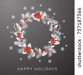 gray floral wreath winter happy ... | Shutterstock .eps vector #757187566