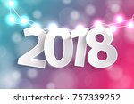 new year 2018 concept with... | Shutterstock . vector #757339252