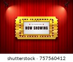theater sign ticket on curtain... | Shutterstock .eps vector #757560412