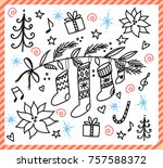 holiday christmas doodle... | Shutterstock .eps vector #757588372