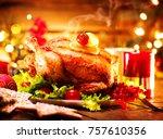 christmas dinner. roasted... | Shutterstock . vector #757610356