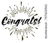 congrats  beautiful greeting...   Shutterstock .eps vector #757623562