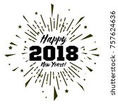 happy new year 2018  beautiful... | Shutterstock .eps vector #757624636