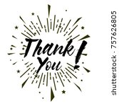 thank you  beautiful greeting... | Shutterstock .eps vector #757626805