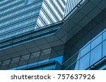 closeup of glass wall of modern ... | Shutterstock . vector #757637926