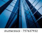closeup of glass wall of modern ... | Shutterstock . vector #757637932