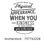 No Matter What Your Physical...