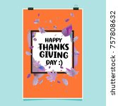happy thanksgiving vector... | Shutterstock .eps vector #757808632