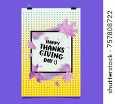 happy thanksgiving vector... | Shutterstock .eps vector #757808722