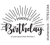 happy birthday text | Shutterstock .eps vector #757812166