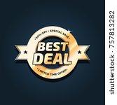 best deal special sale badge | Shutterstock .eps vector #757813282
