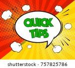 quick tips comic pop art speech ... | Shutterstock .eps vector #757825786